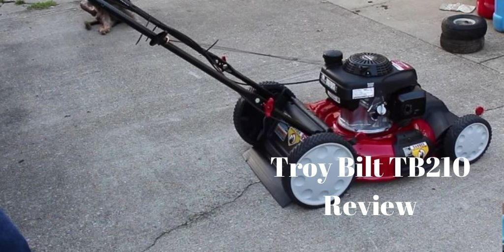 First Troy Bilt TB210 first buying tips